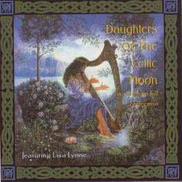 Daughters of the Celtic Moon - A Windham Hill Collection 1998 Lisa Lynne