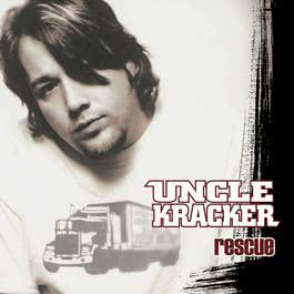Rescue (Online Music) 2004 Uncle Kracker