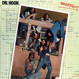 Bankrupt 2007 Dr. Hook