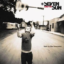 Back To The Innocence (U.S. Version) 2010 Seven & The Sun
