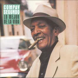 Lo Mejor De La Vida (Spain) 2005 Compay Segundo