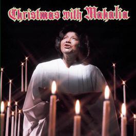 Christmas with Mahalia 1990 Mahalia Jackson