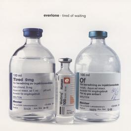 Tired of Waiting 2012 Everlone