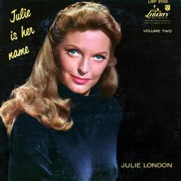 Julie Is Her Name Volume 2 2011 Julie London