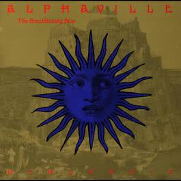 The Breathtaking Blue 2004 Alphaville