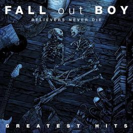 อัลบั้ม Believers Never Die - Greatest Hits