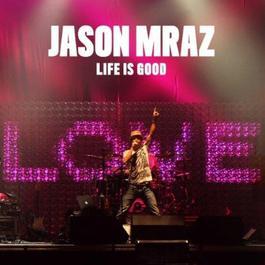 ฟังเพลงอัลบั้ม Life Is Good