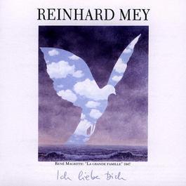 Ich Liebe Dich 2003 Reinhard Frederik Mey