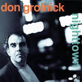Nighttown 2009 Don Grolnick
