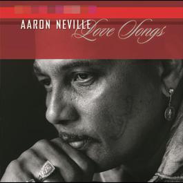 Love Songs 2003 Aaron Neville