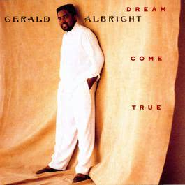 Dream Come True 2009 Gerald Albright