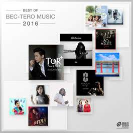 อัลบั้ม BEST OF BEC-TERO MUSIC 2016