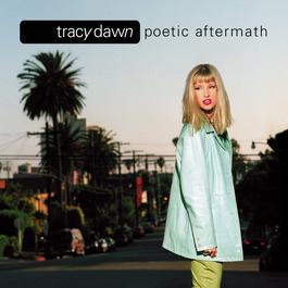 Poetic Aftermath 2010 Tracy Dawn