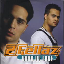 Book Of Love 2004 2Fellaz