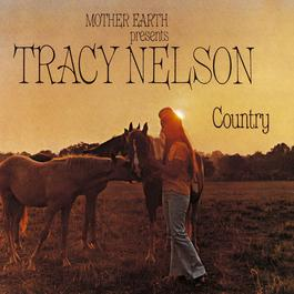Mother Earth Presents Tracy Nelson Country 2010 Tracy Nelson