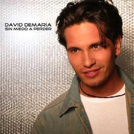 Sin miedo a perder 2003 David Demaria