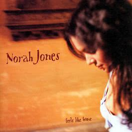 Feels Like Home 2004 Norah Jones