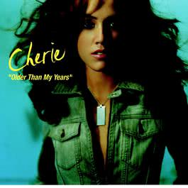 Older Than My Years (Online Music) 2004 Cherie(法國)