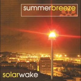 Solar Wake 2005 Summer Breeze