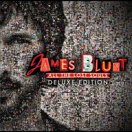 All The Lost Souls (Deluxe Edition) 2013 James Blunt