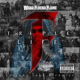Triple F Life: Friends, Fans & Family (Deluxe Version) 2013 Waka Flocka Flame