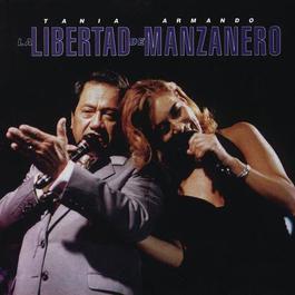 La Libertad De Manzanero 1995 Tania Libertad Y Armando Manzanero
