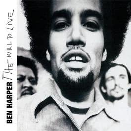 The Will To Live 1997 Ben Harper
