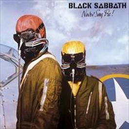 Never Say Die! 2009 Black Sabbath