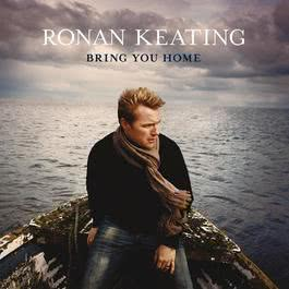 Bring You Home 2010 Ronan Keating