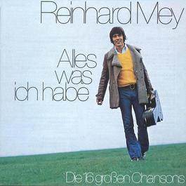 Alles Was Ich Habe 2003 Reinhard Frederik Mey