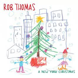 A New York Christmas 2002 Rob Thomas