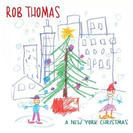 A New York Christmas 2002 Rob Thomas