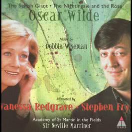 Wiseman : Oscar Wilde Fairy Tales 2011 Academy of St. Martin in the Fields & Sir Neville Marriner