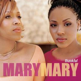 Thankful 2000 Mary Mary