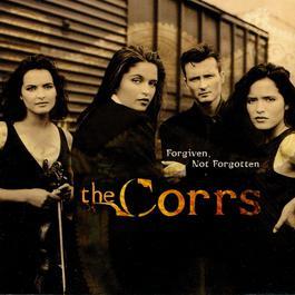 Forgiven, Not Forgotten 2004 The Corrs