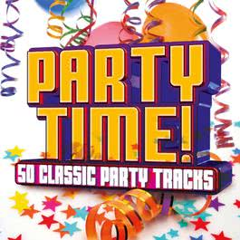 อัลบั้ม Party Time! 50 Classic Party Tracks