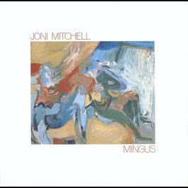 Mingus 2013 Joni Mitchell