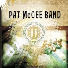 Shine 2009 Pat McGee Band