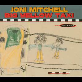 Big Yellow Taxi 2004 Joni Mitchell