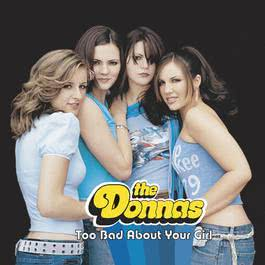 Too Bad About Your Girl (Online Music) 2003 The Donnas