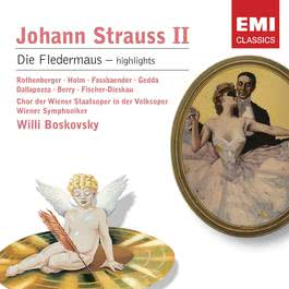 Strauss: Die Fledermaus - Highlights 2006 Willy Boskovsky