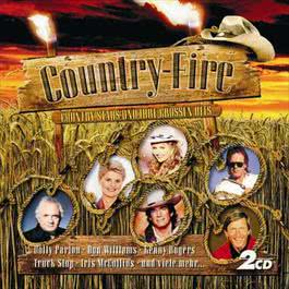 Country-Fire - Country Stars Und Ihre Grossen Hits 2005 Various Artists