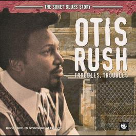 The Sonet Blues Story 2005 Otis Rush