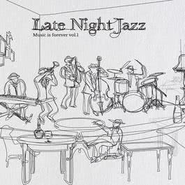 อัลบั้ม Music is forever vol.1 Late Night Jazz