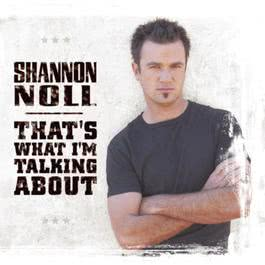 That's What I'm Talking About 2004 Shannon Noll
