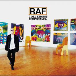 Collezione Temporanea 2004 Raf