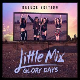 ฟังเพลงอัลบั้ม Glory Days (Deluxe)