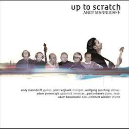 Up To Scratch 2005 Andy Manndorff