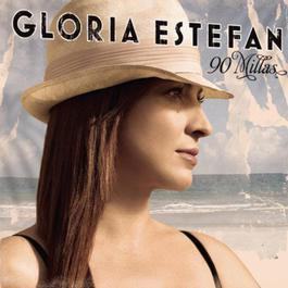 90 Millas 2016 Gloria Estefan