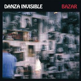 Bazar 2004 Danza Invisible